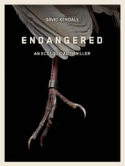 Endangered ebook by David Kendall