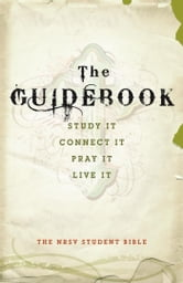 The Guidebook - The NRSV Student Bible ebook by Harper Bibles