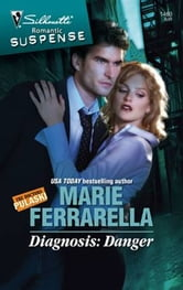 Diagnosis: Danger ebook by Marie Ferrarella