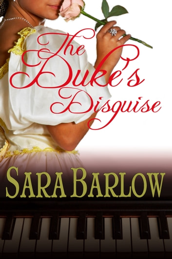 The Duke's Disguise ebook by Sara Barlow
