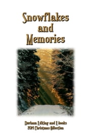 Snowflakes and Memories ebook by Durham Editing and E-books