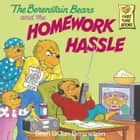 The Berenstain Bears and the Homework Hassle ebook by Jan Berenstain,Stan Berenstain
