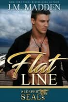 Flat Line eBook by J.M. Madden
