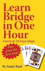 Learn Bridge in One Hour ebook by Riad, Samir