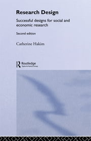 Research Design - Succesful Designs for Social Economics Research ebook by Catherine Hakim