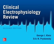 Clinical Electrophysiology Review, Second Edition ebook by George Klein,Eric Prystowsky