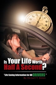 Is Your Life Worth Half A Second ebook by Herbert Thomas Simon