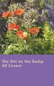 The Girl on the Swing ebook by Ali Cooper