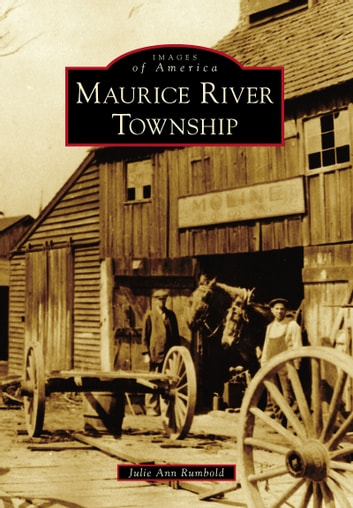 Maurice River Township ebook by Julie Ann Rumbold