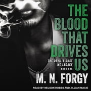 The Blood That Drives Us audiobook by M. N. Forgy