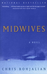 Midwives - A Novel ebook by Chris Bohjalian