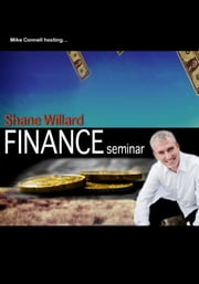 Finance Seminar (hosting Shane Willard) ebook by Mike Connell