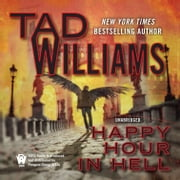 Happy Hour in Hell audiobook by Tad Williams