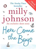 Here Come the Boys (short story) ebook by Milly Johnson