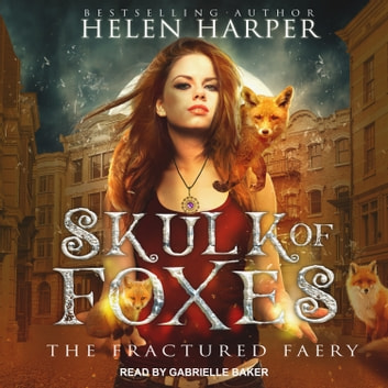 Skulk of Foxes livre audio by Helen Harper