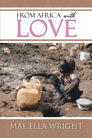 From Africa with Love ebook by Mae Ella Wright
