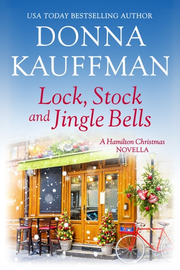 Lock, Stock & Jingle Bells ebook by Donna Kauffman
