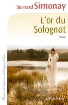 L'Or du Solognot ebook by