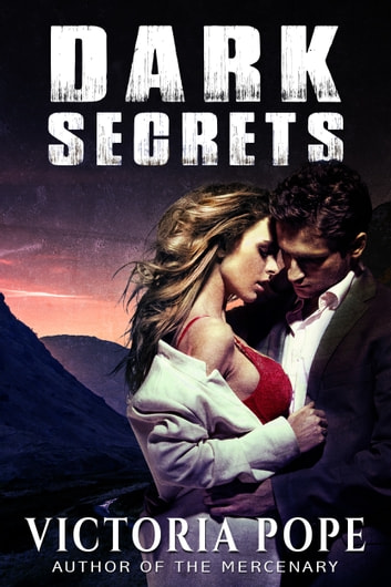 Dark Secrets ebook by Victoria Pope