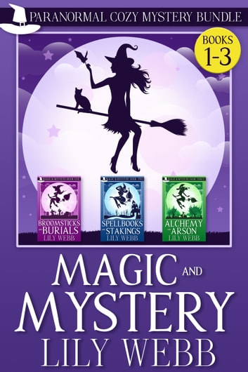 Magic and Mystery - Paranormal Cozy Mystery Bundle Books 1-3 ebook by Lily Webb