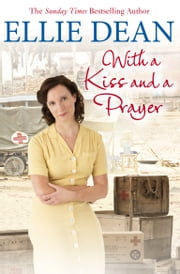 With a Kiss and a Prayer ebook by Ellie Dean