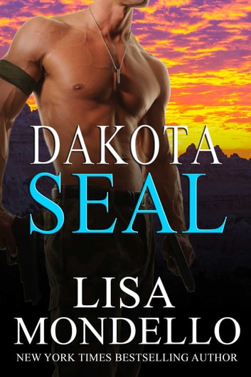 Dakota SEAL ebook by Lisa Mondello