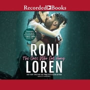 The Ones Who Got Away audiobook by Roni Loren