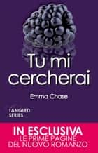 Tu mi cercherai eBook by Emma Chase