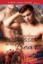 Possessed by the Bear ebook by Fel Fern