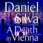 A Death in Vienna audiobook by Daniel Silva, Tony Goldwyn
