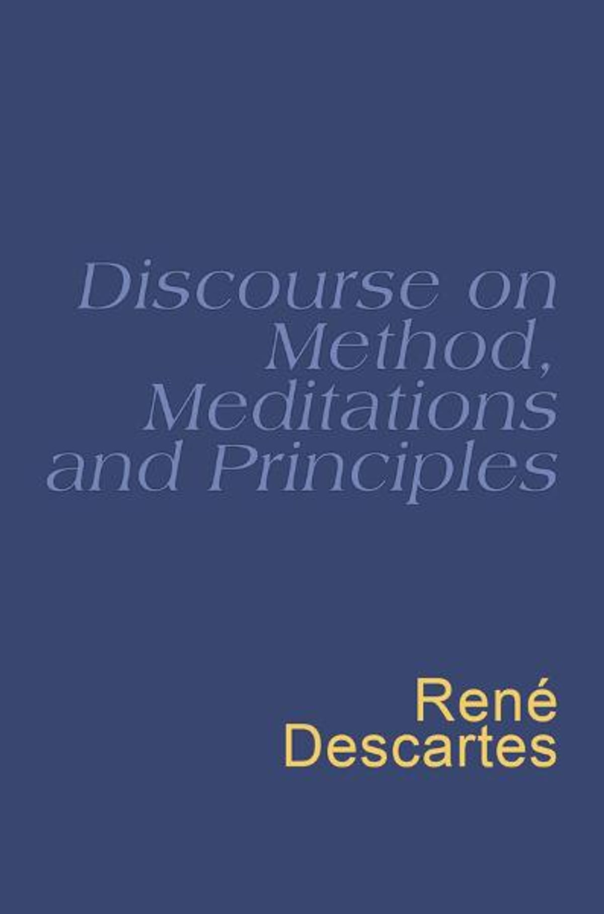 meditation and discourse on the method by Descartes discourse on method essay examples 936 words may 13th, 2005 4 pages  argument for the claim that mind and matter are distinct substances descartes' argument for dualism in his meditations rene descartes aimed to reconstruct the whole of science by trying to prove the distinction between mind and matter he gives an argument.