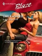 Unleashed eBook by Lori Borrill