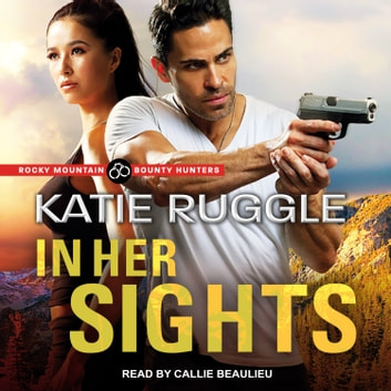 In Her Sights audiobook by Katie Ruggle