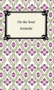 On the Soul ebook by Aristotle