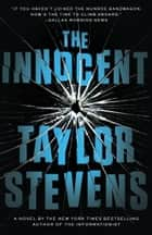 The Innocent - A Vanessa Michael Munroe Novel ebook by Taylor Stevens