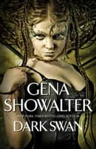Dark Swan ebook by Gena Showalter