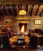 Cabin in the Woods ebook by Ralph Kylloe