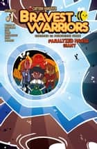 Bravest Warriors 2014 Giant: Paralyzed Horse #1 ebook by James IV Tynion, Mairghread Scott, Tessa Stone,...