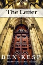 The Letter ebook by Ben Kesp