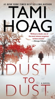 Dust to Dust - A Novel ebook by Tami Hoag