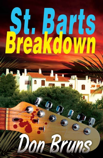 St. Barts Breakdown ebook by Don Bruns