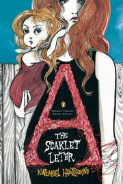 The Scarlet Letter - (Penguin Classics Deluxe Edition) ebook by Nathaniel Hawthorne,Ruben Toledo
