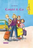 Conni & Co 1: Conni & Co ebook by Julia Boehme, Dorothea Tust