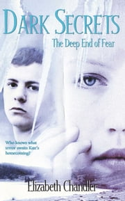 The Deep End of Fear ebook by Elizabeth Chandler