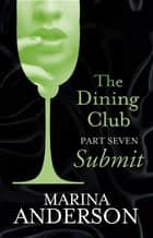 The Dining Club: Part 7 eBook by Marina Anderson