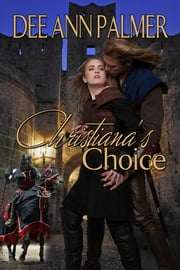 Christiana's Choice ebook by Dee Ann Palmer