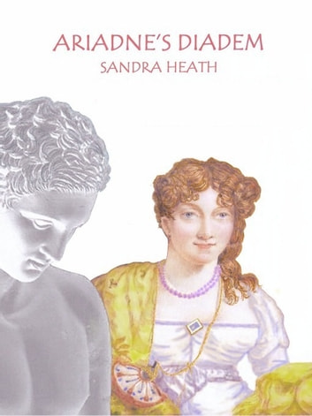 Ariadne's Diadem ebook by Sandra Heath