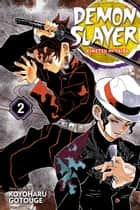 Demon Slayer: Kimetsu no Yaiba, Vol. 2 - It Was You ebook by Koyoharu Gotouge