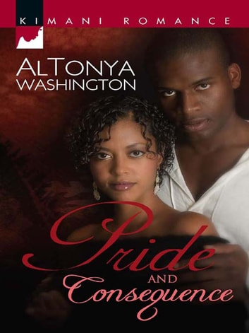 Pride and Consequence ebook by AlTonya Washington