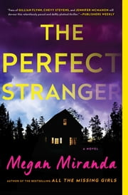The Perfect Stranger - A Novel ebook by Megan Miranda